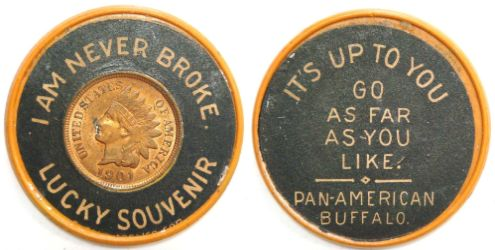 1901 Pan AMerican Expo encased cent vulcanite with sticker on reverse / Go as Far as You Like - Pan Amnerican Expo Buffalo